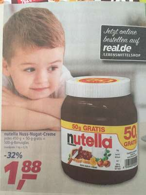 [REAL] 450g + 50g extra Nutella ODER 10€ Bahn-Coupon - ab 06.08.