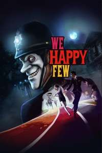 We Happy Few (PC/Steam)