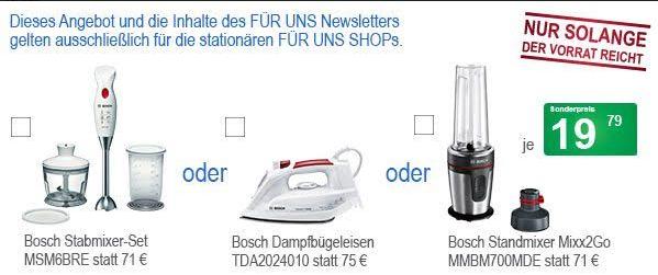 Bosch Stabmixer / Bosch Bügeleisen / Bosch Standmixer für je 19,79 € bei Selbstabholung (Für uns Shop)