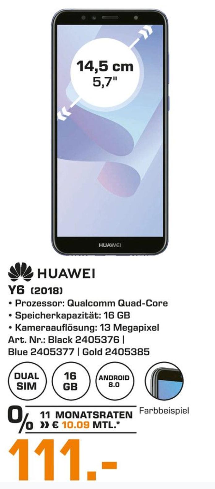 Huawei Y6 2018 im Saturn Verbund Berlin für 111€