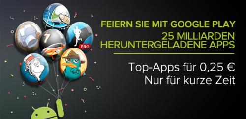 Google Play feiert - Apps für 0,25€ - Letzter Tag