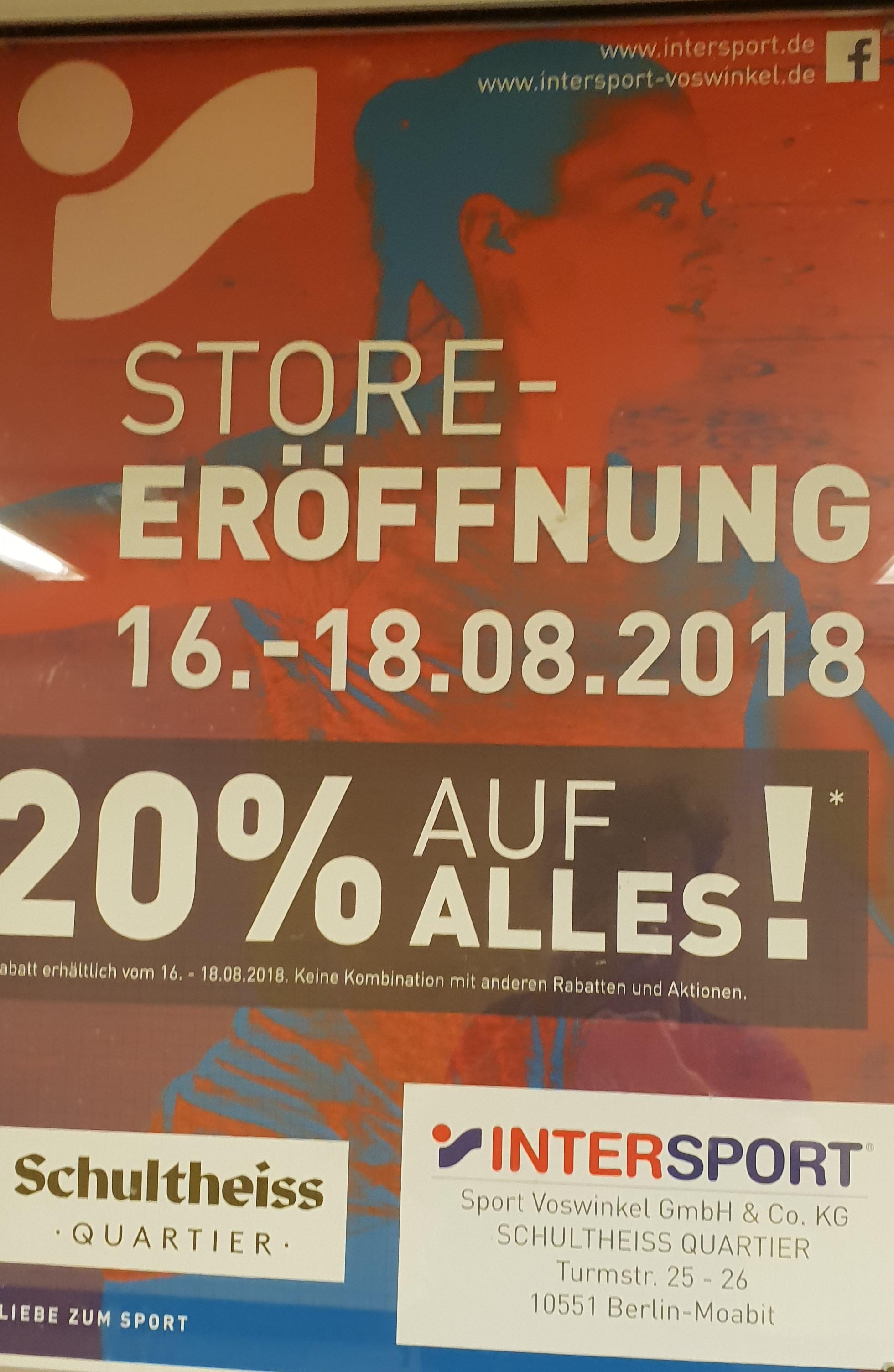 [Lokal Berlin] Schultheiss-Quartier (Moabit) Intersport 20% auf alles vom 16.08 - 18.08 wegen Neueröffnung.
