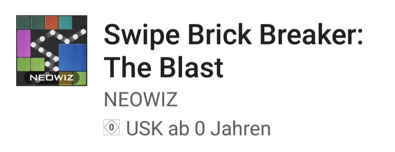 Swipe Brick Breaker - the Blast. * Android * vor Registrierung
