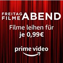 Freitag Filme ABEND - Filme leihen für je 99 Cent [Amazon]