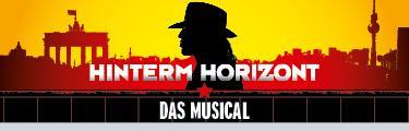 """Musical """"Hinterm Horizont"""" 2 Tickets zum Preis von 1"""