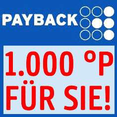 Payback 1000 Punkte extra ab 100 Euro bei (Real bundesweit)