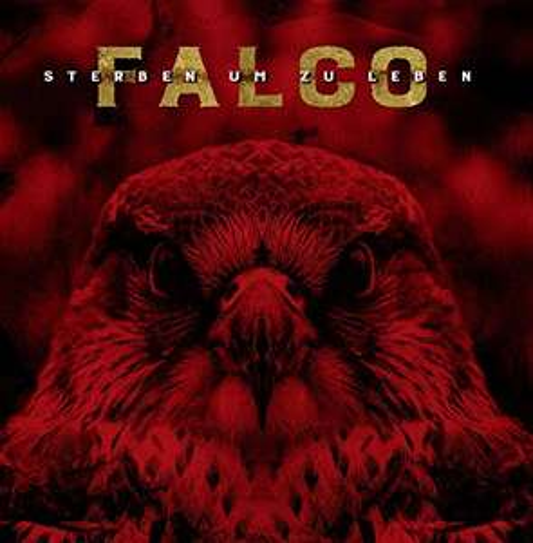Falco - Sterben um zu Leben [Vinyl LP]  mit Sido, Sun Diego, Kontra K, Frauenarzt