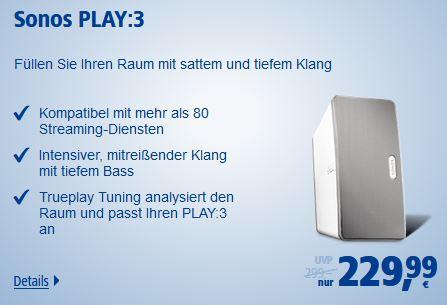 +++ [Online - für 1&1-Kunden] SONOS Play:3 - 229,99€ +++