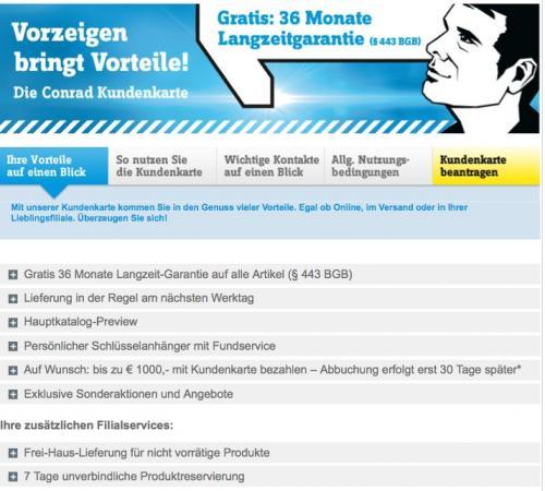 Conrad Kundenkarte mit 3Jahre Garantie auf Elektronikartikel und mehr !!