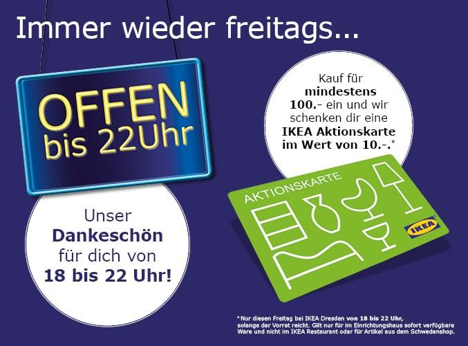 Lokal IKEA Dresden - Für 100€ kaufen und 10€ Aktionskarte bekommen