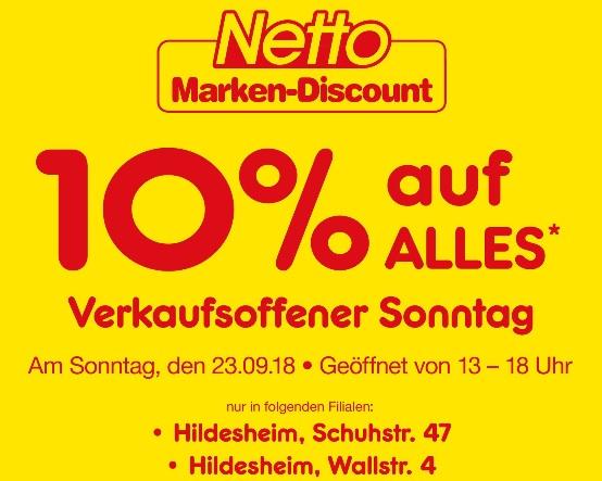 [Lokal - Hildesheim (Schuhstr. & Wallstr.)] NETTO MARKEN-DISCOUNT 10% auf fast ALLES* am Sonntag den 23,09,2018