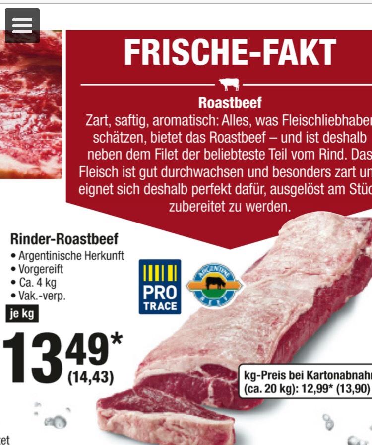 Rinder Roastbeef bei Metro für 14,43€ / kg Abnahme 4 kg. Ab 27.9 - 2.10.18