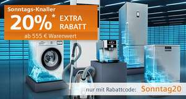 [Für uns Shop] 20% Rabatt für freistehenede Großgeräte und kleine Hausgeräte