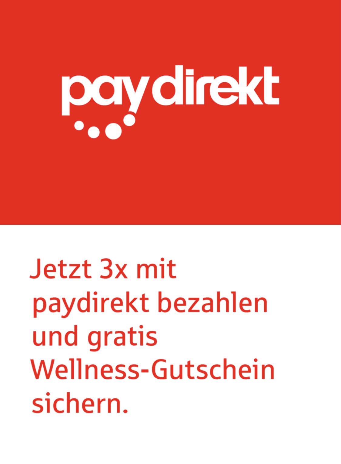 [Sparkasse- & Landesbankkunden] 3x jeweils MBW 5€ Per paydirect zahlen und Wellness oder SPA-Gutschein sichern!