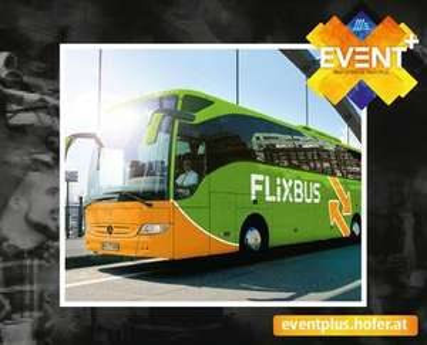 Flixbus Europa Ticket--Bei Hofer Österreich