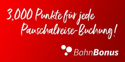 3000 Bahnbonuspunkte geschenkt bei Buchung einer Pauschalreise über Bahn.de