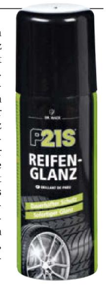(ATU + AutoBild) gratis Dr. Wack ReifenGlanz P21S