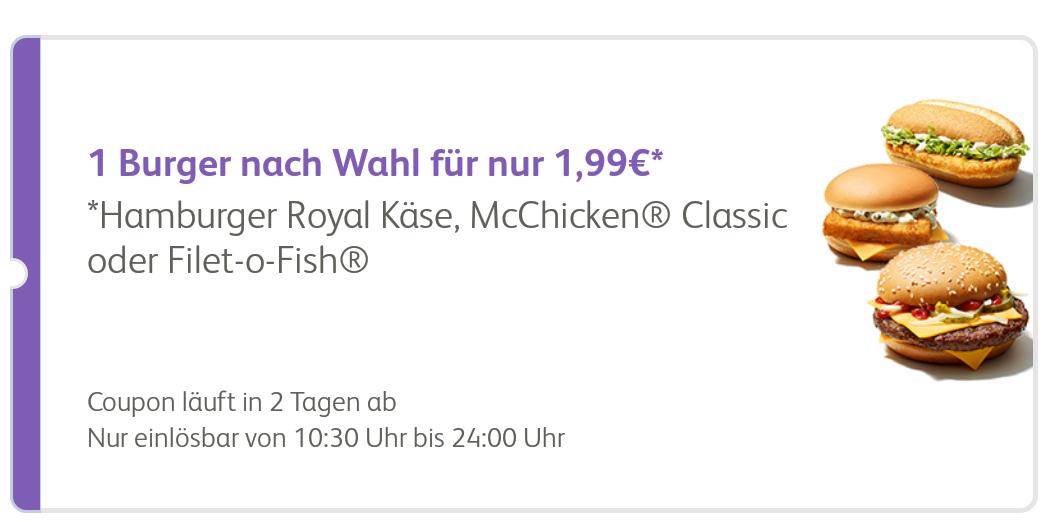 Mc Donalds App  Hamburger Royal Käse, MC Chicken Klassik oder Filet-O-Fish 1,99