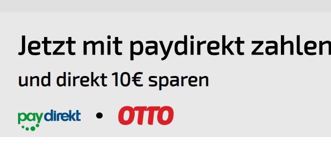 Otto - 10 Euro Cashback für die erste Zahlung mit Paydirekt