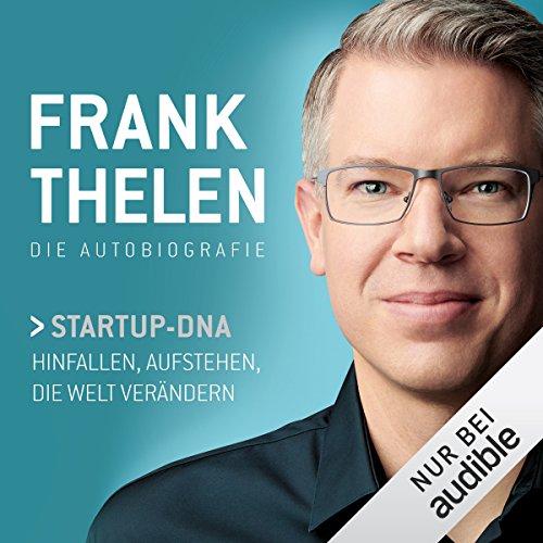Frank Thelen - Startup-DNA - Kostenfrei via Amazon Echo - Audible