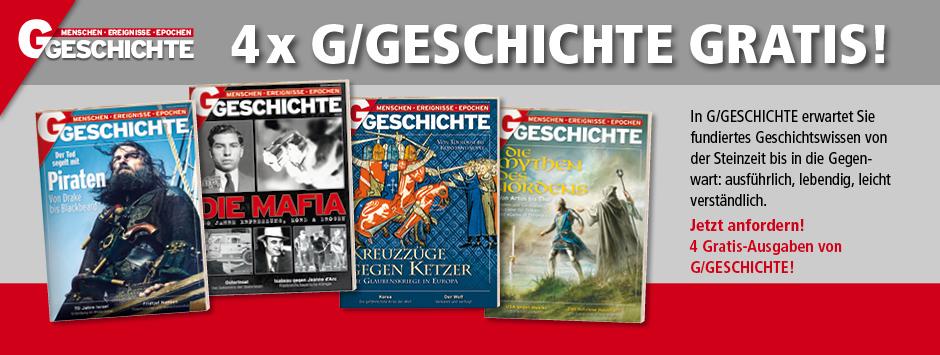 4 Ausgaben G/Geschichte gratis – Kündigung notwendig