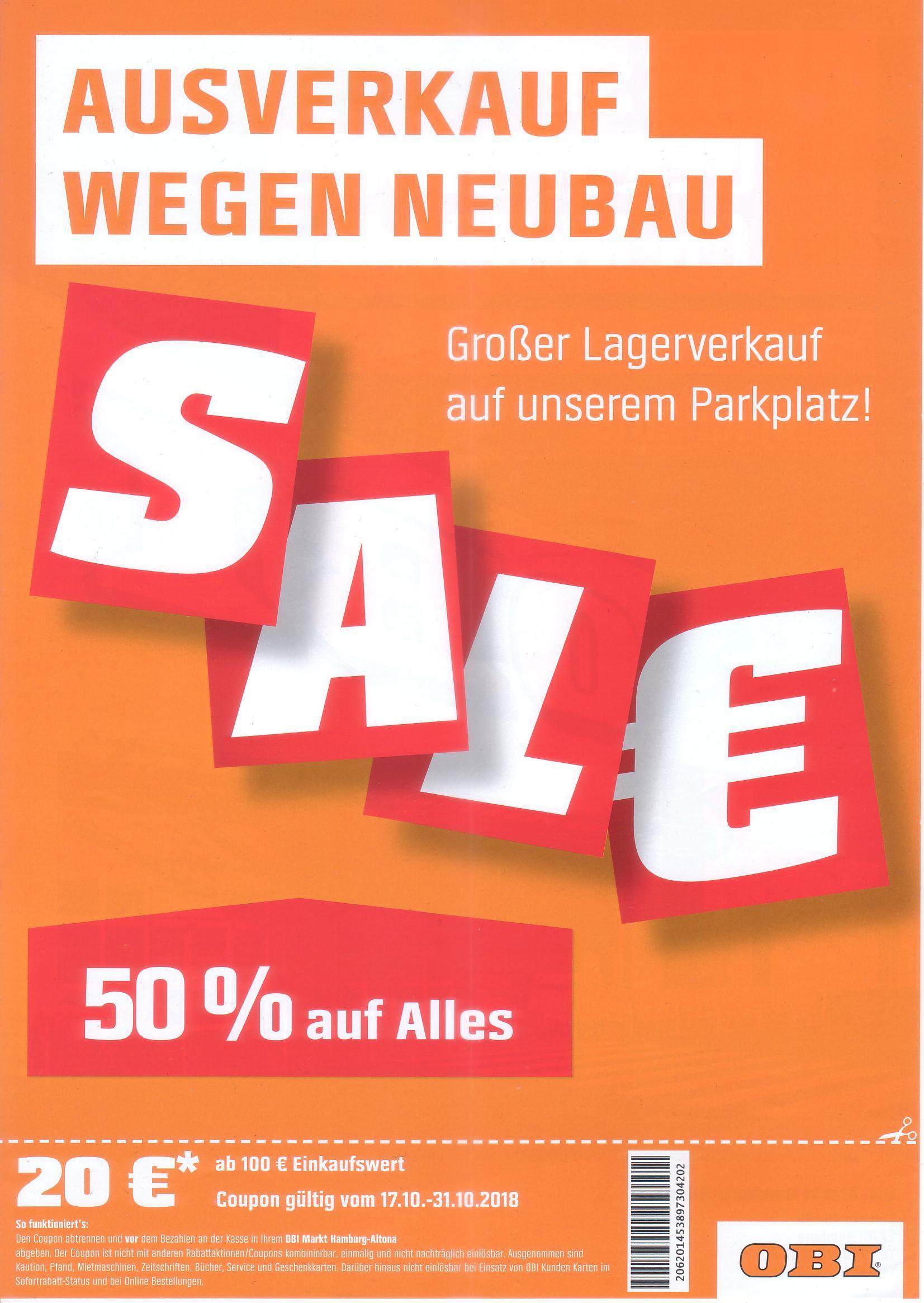 [LOKAL Hamburg] OBI, wegen Neubau -50% auf Alles im Parkplatzverkauf + Coupon 100mbw-20eu