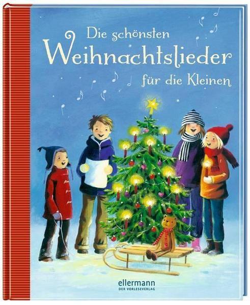 Die schönsten Weihnachtslieder für die Kleinen - Buch mit 64 Seiten bei [Thalia]