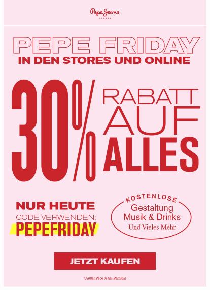 Nur heute gibt es 30% bei Pepe Jeans auf alles,online und offline.