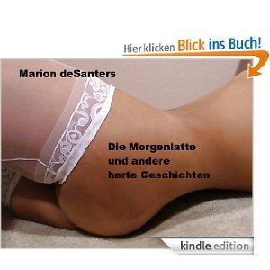 Die Morgenlatte und andere harte Geschichten II [Kindle Edition] :-)