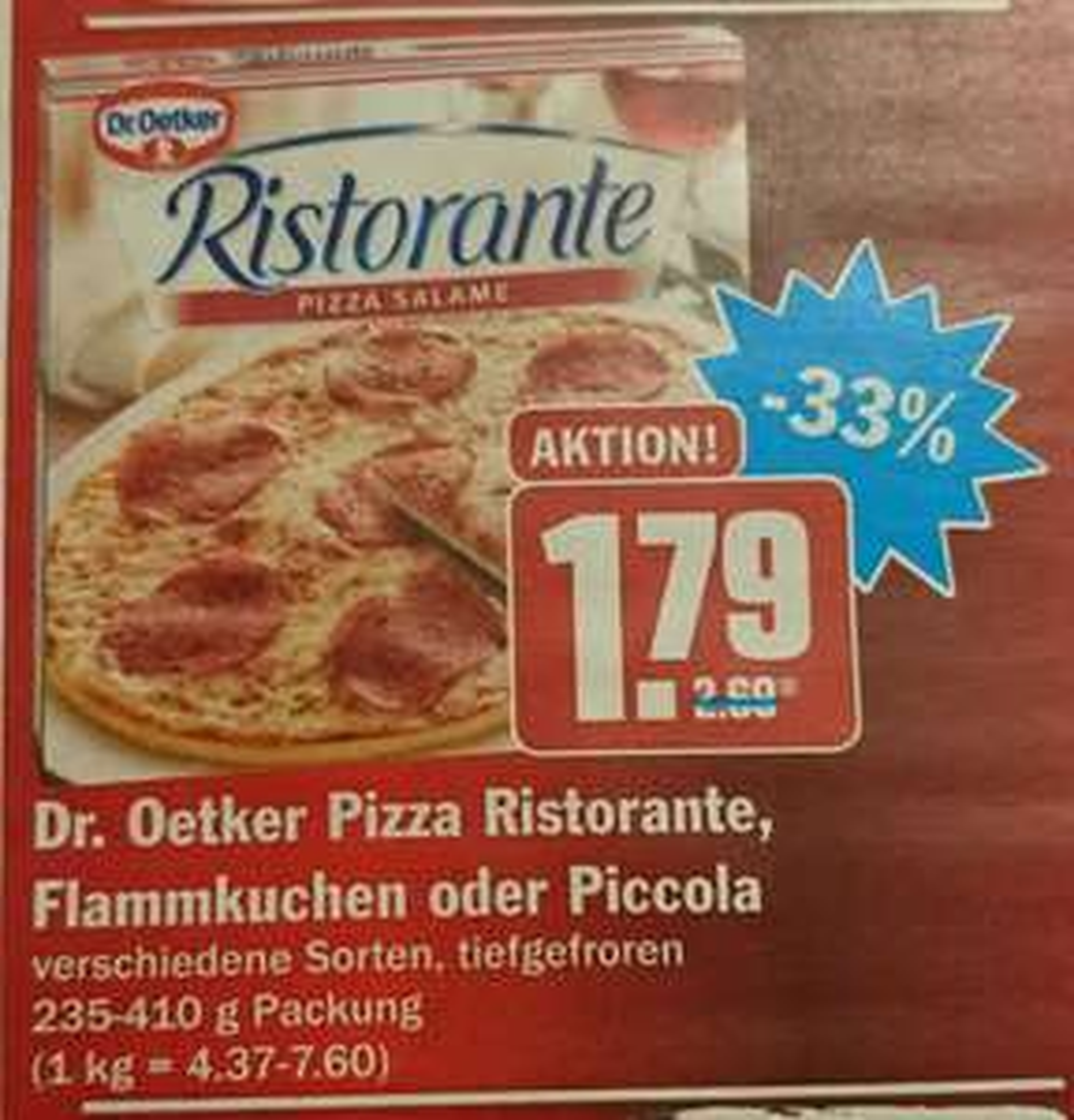 Dr. Oetker Pizza Ristorante / Flammkuchen / Piccola [Hit] [KW45 05. -10.11.]