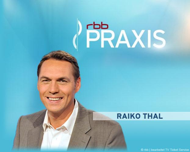 Berlin : rbb PRAXIS - Freikarten - Termine : November