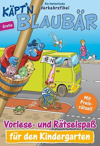 Käpt'n Blaubär - Die fantastische Verkehrsfibel - Vorlese- und Rätselspaß für den Kindergarten & die Grundschule gratis