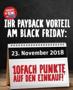 "[REWE] 10 Fach Payback Punkte am ""Black Friday"" den 23.11.2018"