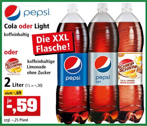2 Liter Pepsi Cola (auch light) oder Schwip Schwap ohne Zucker für 59 Cent [Thomas Philipps]