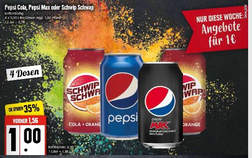 [Edeka Nord] 4 Dosen Pepsi, Schwip Schwap, Pepsi Max - 330ml je Dose (Preis inkl. Pfand)