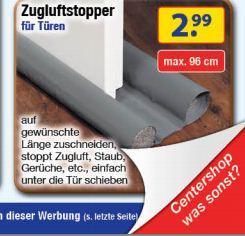 [Offline] + [Bundesweit]  Centershop Zugluftstopper 96cm  für 2,99 Euro