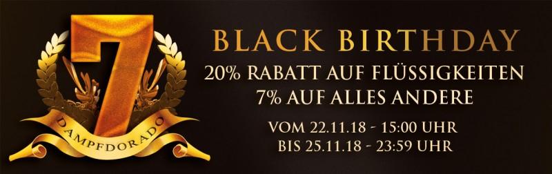 Dampfdorado - Black Birthday 20% auf alle Flüssigkeiten, Aroma, Liquid, Basen etc. 7% auf alles andere