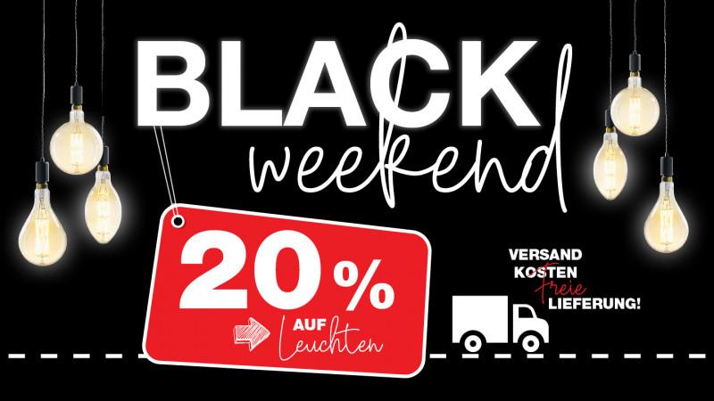 Black Weekend 20% Rabatt auf alle Leuchten + versandkostenfrei
