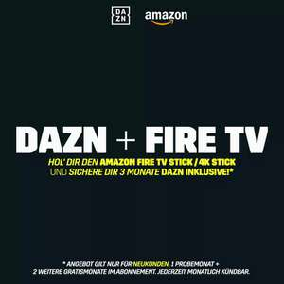 Fire TV Stick kaufen und 3 Monate DAZN kostenlos dazu (Neukunden)