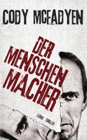 """Cody McFadyen """"Der Menschenmacher"""" Bestseller als kostenloses eBook von Telekom PagePlace"""