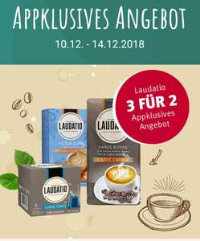 [Rossmann offline] App Angebot Laudatio Kaffee 3 für 2 z.B. 3x 1kg ganze Bohne für 4,99€/kg bzw. 4,49€/kg mit 10% App GS