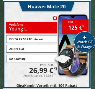 Vodafone Young L (auch GigaKombi) + Huawei Mate 20 + Huawei Watch GT Classic + Huawei AH 100 Personenwaage