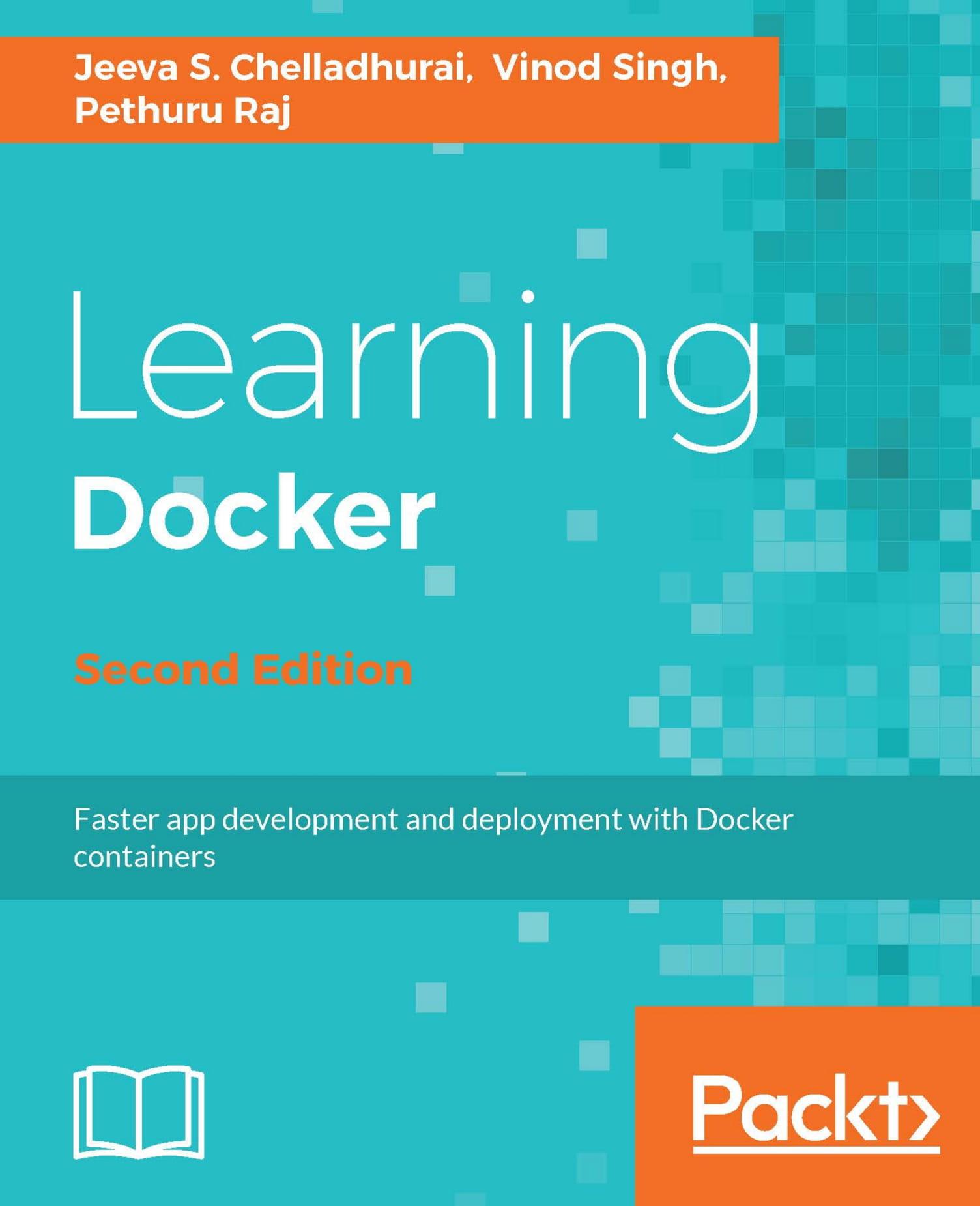 [Packtpub] Learning Docker - Second Edition (eBook)