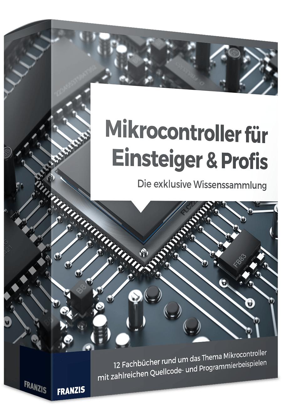 Franzis | PDF Sammlung | Mikrocontroller für Einsteiger und Profis: Die exklusive Wissens-Sammlung
