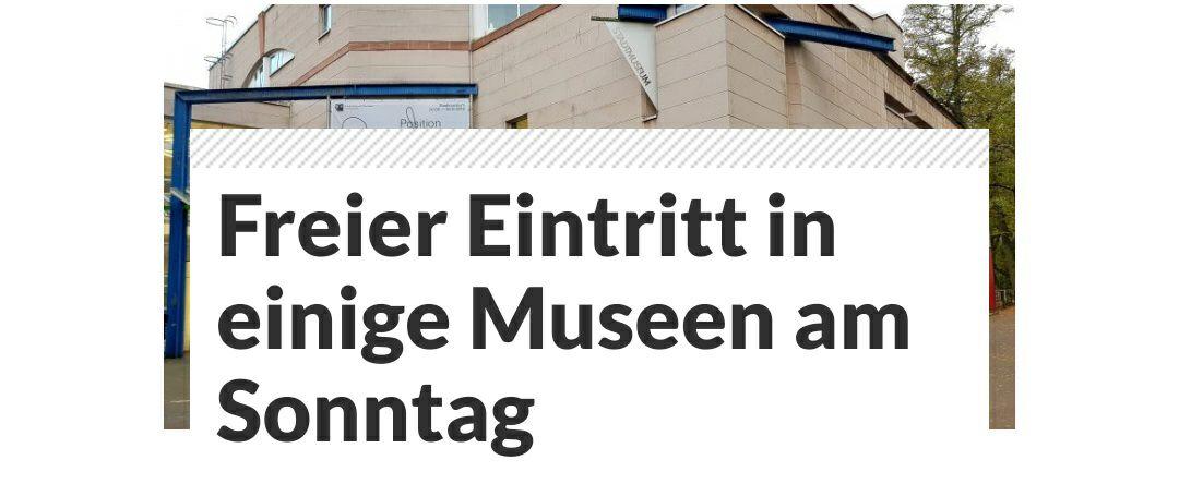 Freier Eintritt in einige Museen in Düsseldorf jeden Sonntag