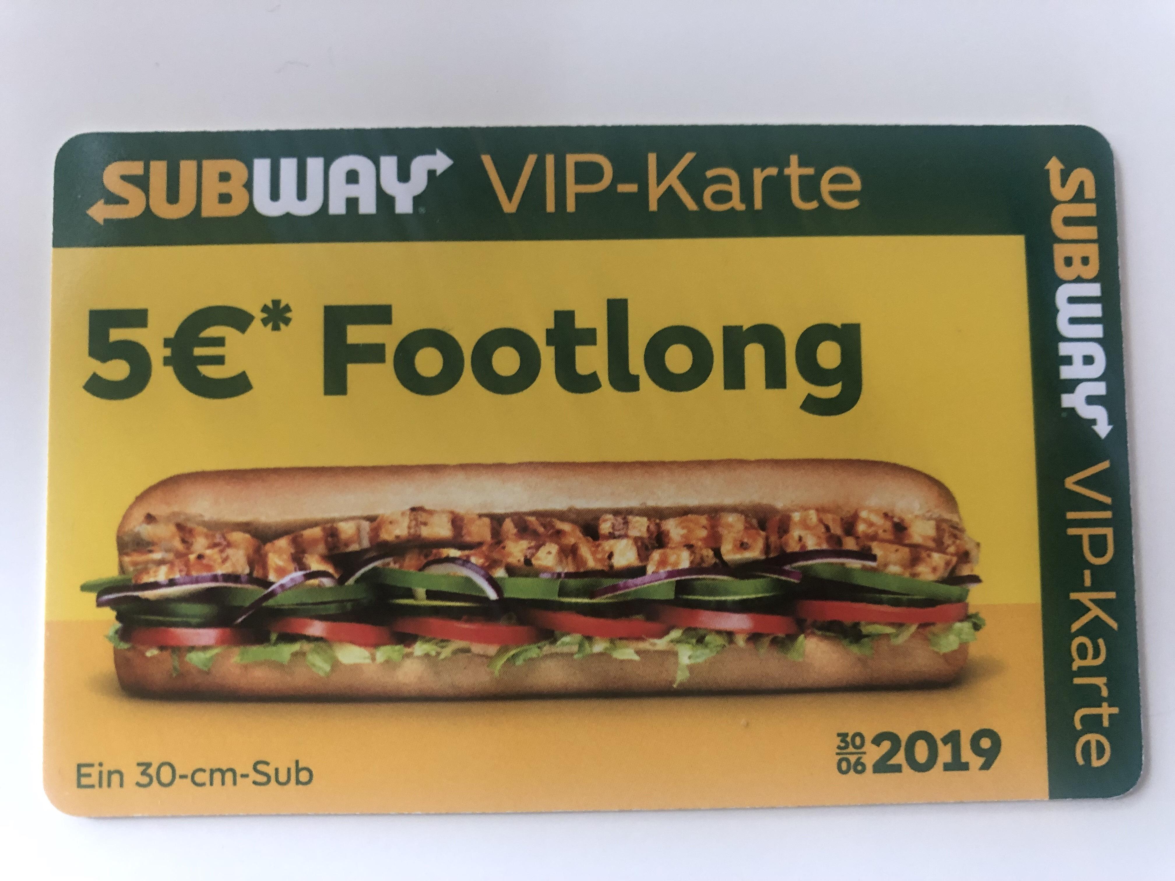 [Lokal BW / BY] Subway VIP Karte 2019 - 5€ für jedes 30cm Sub