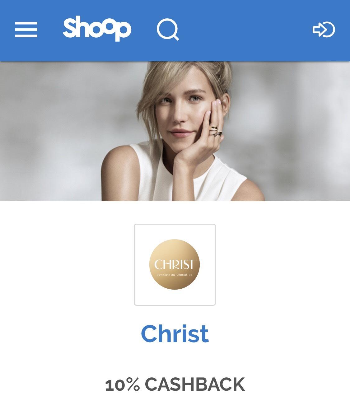 [Online Christ] 10% Cashback über Shoop (+ 10€ Shoop.de Gutschein ab 79€ Mindestbestellwert )