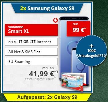 Vodafone Smart XL mit 11GB LTE (17GB LTE) mit zwei (2x) Samsung Galaxy S9 - effektiv 10€ / Monat für den Vertrag nach Verkauf der Hardware