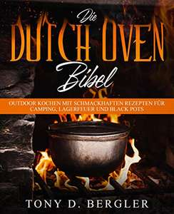 Die Dutch Oven Bibel ist grad mal kostenfrei (eBook kindle)