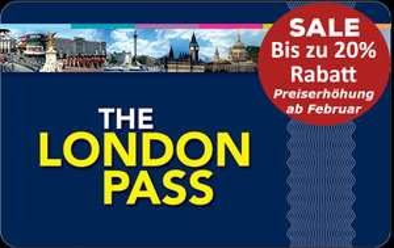London Pass Preiserhöhung im Februar - Jetzt noch Rabatt sichern!